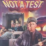 330px-This_Is_Not_a_Test_VideoCover